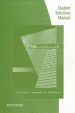 Student Solutions Manual for Cohen/Lee/Sklar's Precalculus, 7th