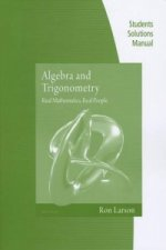 Student Solutions Manual for Algebra and Trigonometry: Real