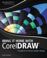 Bring it Home with Corel Draw
