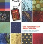 Polymer Clay Artist's Guide