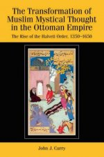 Transformation of Muslim Mystical Thought in the Ottoman Emp