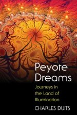 Peyote Dreams
