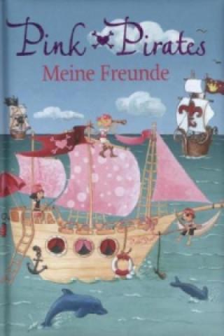 Pink Pirates - Meine Freunde