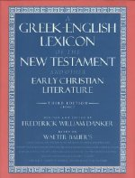 Greek-English Lexicon of the New Testament and Other Early Christian Literature