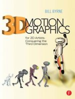 3D Motion Graphics for 2D Artists, w. DVD-ROM