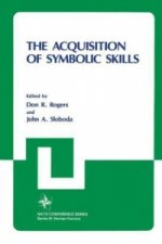 The Acquisition of Symbolic Skills