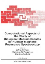 Computational Aspects of the Study of Biological Macromolecules by Nuclear Magnetic Resonance Spectroscopy