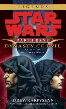 Star Wars: Darth Bane - Dynasty of Evil. Star Wars, Darth Bane - Dynastie des Bösen, englische Ausgabe
