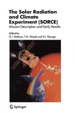 The Solar Radiation and Climate Experiment (SORCE)