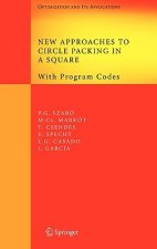 New Approaches to Circle Packing in a Square