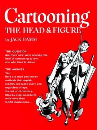 Cartooning the Head and Figure