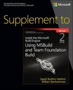 Supplement to Inside the Microsoft® Build Engine: Using MSBuild and Team Foundation Build, 2nd Edition