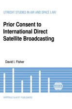 Prior Consent to International Direct Satellite Broadcasting