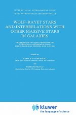 Wolf-Rayet Stars and Interrelations with Other Massive Stars in Galaxies