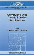 Computing with T. Node Parallel Architecture