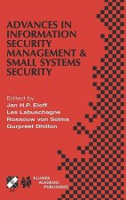 Advances in Information Security Management & Small Systems Security