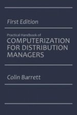 The Practical Handbook of Computerization for Distribution Managers