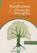 Mindfulness & Character Strengths, w. Audio-CD