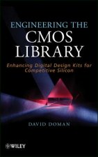 Engineering the CMOS Library