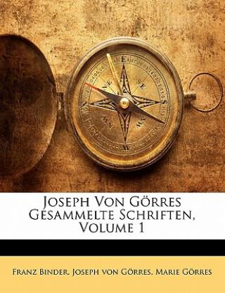 Joseph Von Görres Gesammelte Schriften, Erster Band