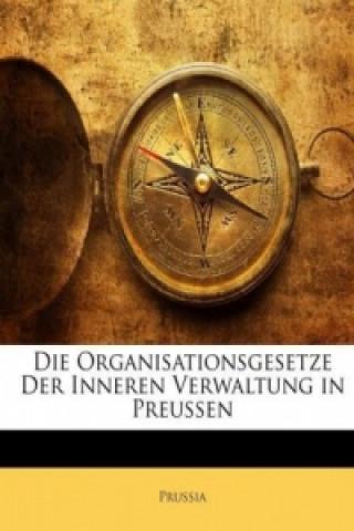 Die Organisationsgesetze der inneren Verwaltung in Preussen, Zweite Auflage