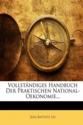 Vollständiges Handbuch der praktischen National-Oekonomie