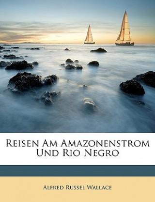 Reisen am Amazonenstrom und Rio Negro
