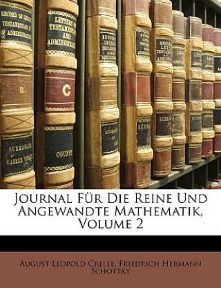 Journal Für Die Reine Und Angewandte Mathematik, Zweiter Band