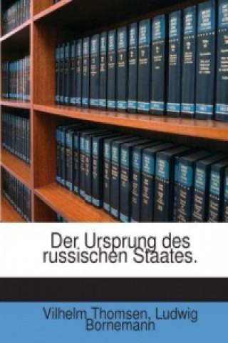 Der Ursprung Des Russischen Staates: Drei Vorlesungen