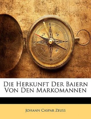 Die Herkunft Der Baiern Von Den Markomannen
