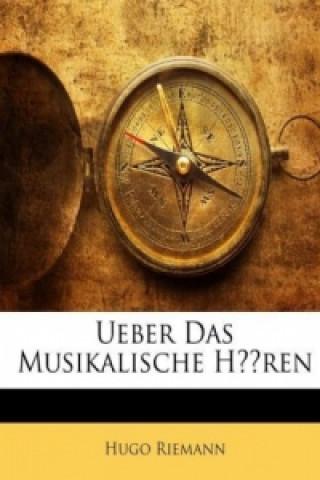Ueber Das Musikalische Hören