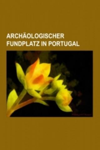 Archäologischer Fundplatz in Portugal