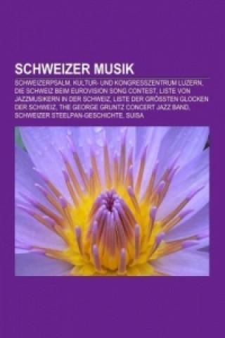 Schweizer Musik