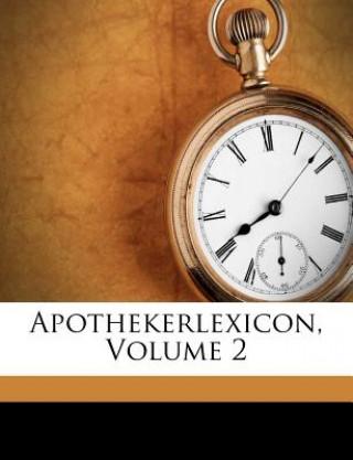Apothekerlexicon, Volume 2