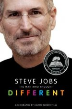 Steve Jobs: The Man Who Thought Dif