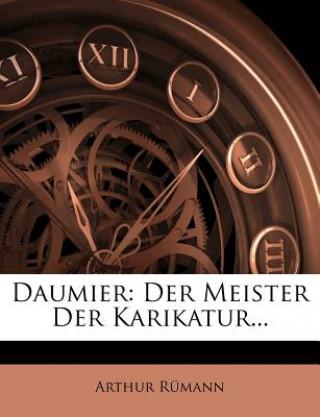 Daumier: Der Meister Der Karikatur