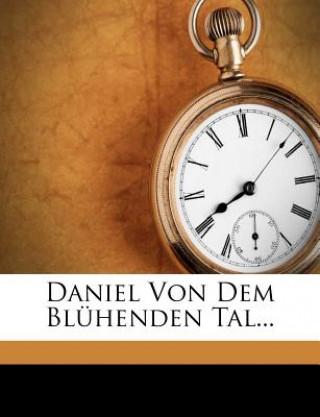 Daniel von dem Blühenden Tal, Neuntes Heft