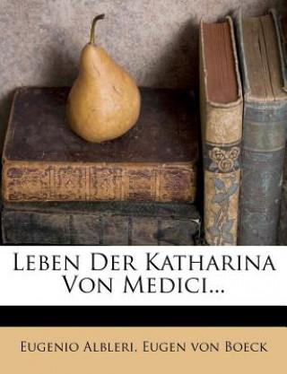 Leben der Katharina von Medici.