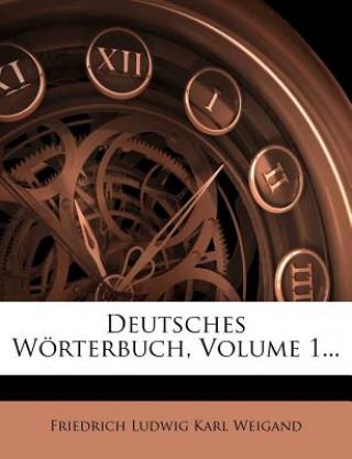 Deutsches Wörterbuch, erster Band