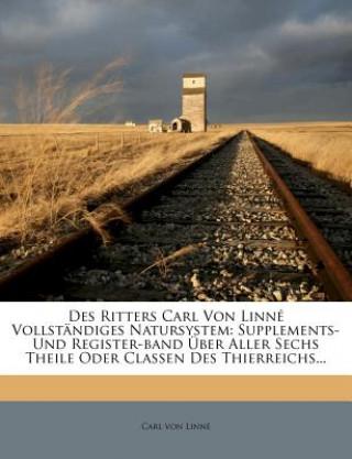 Des Ritters Carl von Linné vollständiges Natursystem, Vierter Theil