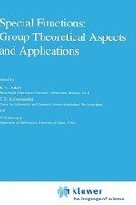 Special Functions: Group Theoretical Aspects and Applications
