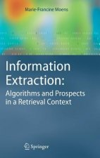 Information Extraction: Algorithms and Prospects in a Retrieval Context