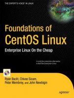 Foundations of CentOS Linux