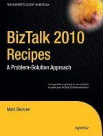 BizTalk 2010 Recipes
