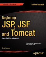 Beginning JSP, JSF and Tomcat