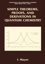 Simple Theorems, Proofs and Derivations in Quantum Chemistry
