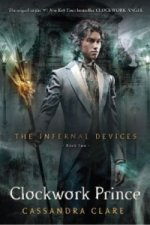The Infernal Devices - Clockwork Prince. Chroniken der Schattenjäger - Clockwork Prince, englische Ausgabe