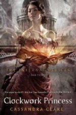 The Infernal Devices - Clockwork Princess. Chroniken der Schattenjäger - Clockwork Princess, englische Ausgabe