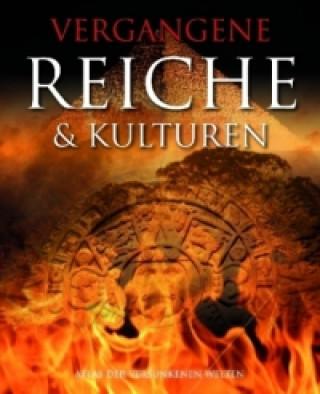 Vergangene Reiche & Kulturen