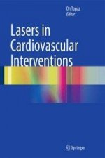Lasers in Cardiovascular Interventions